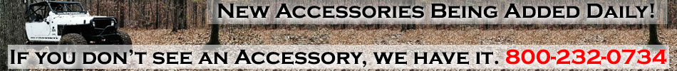 We have every accessory, call us 800-232-0734